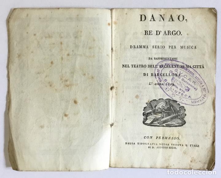 Libros antiguos: DANAO, RE D'ARGO. Dramma serio per Musica da rappresentarsi nel Teatro dell' eccma. cittá di Barcell - Foto 2 - 123268750