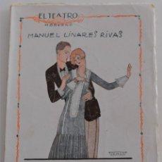 Libros antiguos: EL TEATRO MODERNO - LA FUERZA DEL MAL - POR MANUEL LINARES RIVAS - Nº 48 - AÑO 1926. Lote 181562050