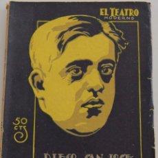 Libros antiguos: EL TEATRO MODERNO - LA ILUSTRE FREGONA - POR DIEGO SAN JOSE - Nº 159 - AÑO 1928. Lote 181562612