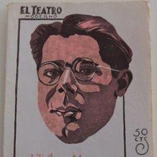 Libros antiguos: EL TEATRO MODERNO - LA ESTRELLA DE DON PEPITO - POR J. TELLEZ MORENO - Nº 187 - AÑO 1929. Lote 181563851