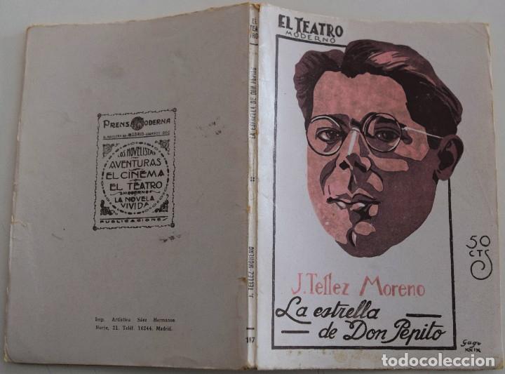 Libros antiguos: EL TEATRO MODERNO - LA ESTRELLA DE DON PEPITO - POR J. TELLEZ MORENO - Nº 187 - AÑO 1929 - Foto 2 - 181563851
