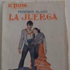 Libros antiguos: EL TEATRO MODERNO - LA JUERGA - POR FEDERICO OLIVER - Nº 111 - AÑO 1927. Lote 181564360