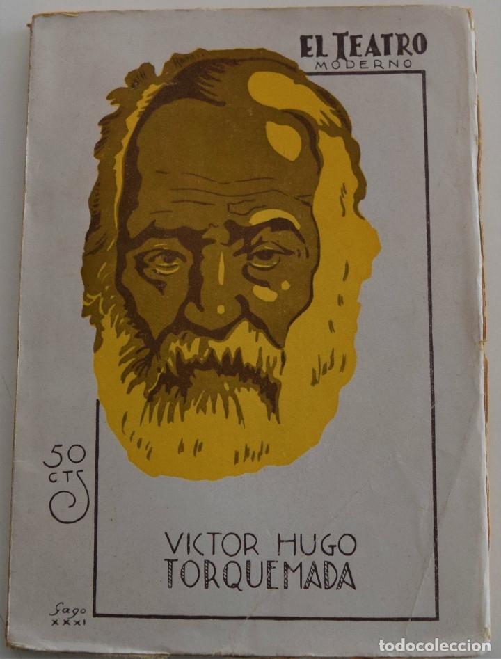 EL TEATRO MODERNO - TORQUEMADA - POR VICTOR HUGO - Nº 293 - AÑO 1931 (Libros antiguos (hasta 1936), raros y curiosos - Literatura - Teatro)