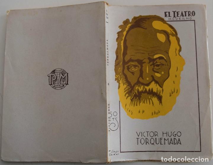 Libros antiguos: EL TEATRO MODERNO - TORQUEMADA - POR VICTOR HUGO - Nº 293 - AÑO 1931 - Foto 2 - 181564616