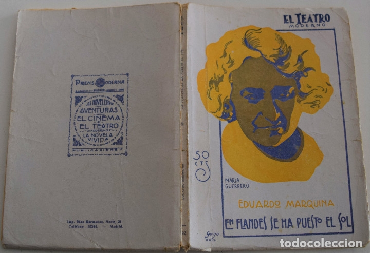 Libros antiguos: EL TEATRO MODERNO -EN FLANDES SE HA PUESTO EL SOL - POR EDUARDO MARQUINA - Nº 192 - AÑO 1929 - Foto 2 - 181565968
