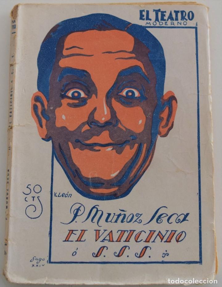 EL TEATRO MODERNO - EL VATICINIO - P. MUÑOZ SECA - Nº 206 - AÑO 1929 (Libros antiguos (hasta 1936), raros y curiosos - Literatura - Teatro)