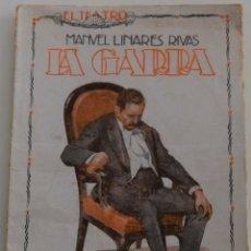 Libros antiguos: EL TEATRO - LA GARRA - POR MANUEL LINARES RIVAS - Nº 11 - AÑO 1925. Lote 181566911