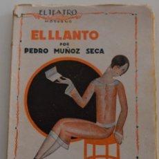 Libros antiguos: EL TEATRO MODERNO - EL LLANTO - POR PEDRO MUÑOZ SECA - Nº 51 - AÑO 1926. Lote 181570012