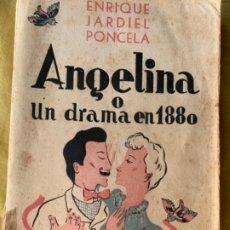 Libros antiguos: ANGELINA O UN DRAMA EN 1880. Lote 182172422