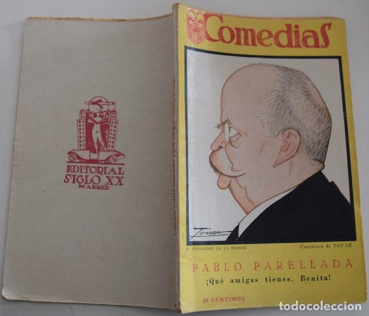 Libros antiguos: COMEDIAS Nº 96 - ¡ QUÉ AMIGAS TIENES, BENITA! - POR PABLO PARELLADA - Foto 2 - 182375502