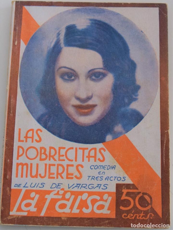 LA FARSA - Nº 205 - LAS POBRECITAS MUJERES - POR LUIS DE VARGAS (Libros antiguos (hasta 1936), raros y curiosos - Literatura - Teatro)