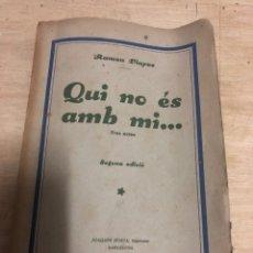 Libros antiguos: QUI NO ES AMB MI.... Lote 182386633