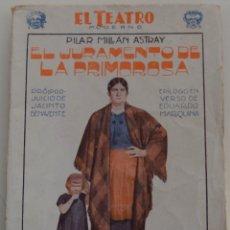 Libros antiguos: EL TEATRO MODERNO Nº 138 - EL JURAMENTO DE LA PRIMOROSA - POR PILAR MILLÁN ASTRAY. Lote 182476332