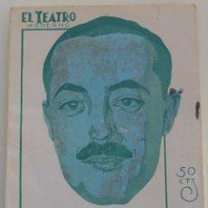 Libros antiguos: EL TEATRO MODERNO Nº 186 - LAS HOGUERAS DE SAN JUAN - J. L. LUCAS DE TENA. Lote 182477933