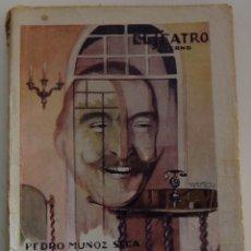 Libros antiguos: EL TEATRO MODERNO Nº 276 - ¡PEGAME, LUCIANO! - PEDRO MUÑOZ SECA - NUMERO EXTRAORDINARIO. Lote 182478316
