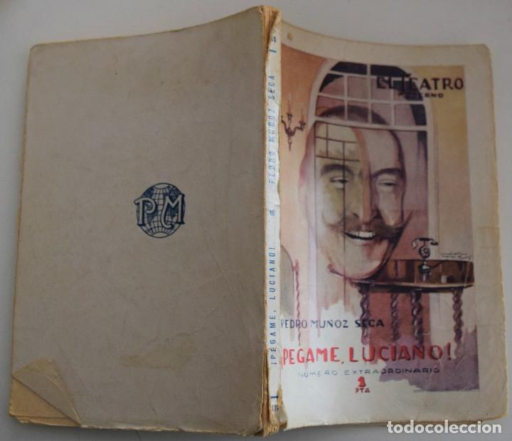 Libros antiguos: EL TEATRO MODERNO Nº 276 - ¡PEGAME, LUCIANO! - PEDRO MUÑOZ SECA - NUMERO EXTRAORDINARIO - Foto 2 - 182478316