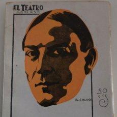 Libros antiguos: EL TEATRO MODERNO Nº 191 - NOBLEZA BATURRA - POR JOAQUIN DICENTA (HIJO). Lote 182478987