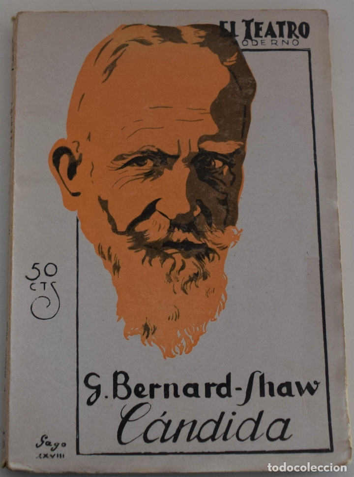 EL TEATRO MODERNO Nº 173 - CANDIDA - POR G. BERNARD - SHAW (Libros antiguos (hasta 1936), raros y curiosos - Literatura - Teatro)