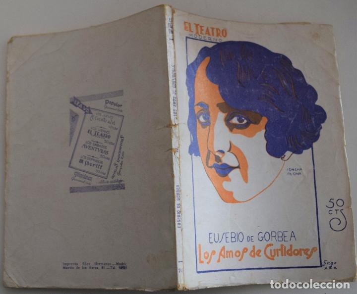 Libros antiguos: EL TEATRO MODERNO Nº 246 - LOS AMOS DE CURTIDORES - POR EUSEBIO DE GORBEA - Foto 2 - 182481796