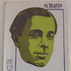 Libros antiguos: EL TEATRO MODERNO Nº 199 - EL ALCAZAR DE LAS PERLAS - POR FRANCISCO VILLAESPESA. Lote 182482478