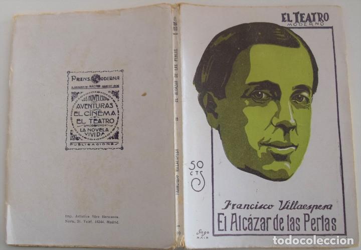 Libros antiguos: EL TEATRO MODERNO Nº 199 - EL ALCAZAR DE LAS PERLAS - POR FRANCISCO VILLAESPESA - Foto 2 - 182482478