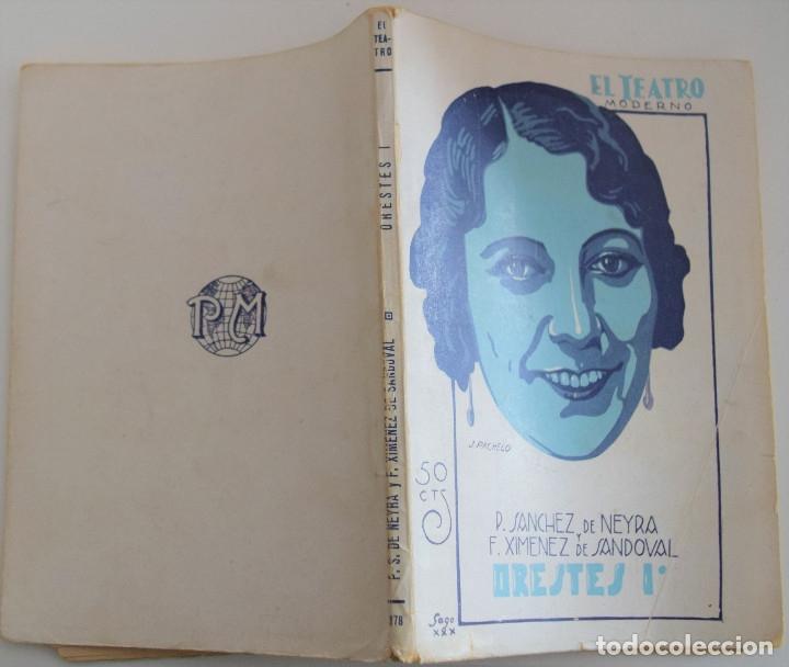 Libros antiguos: EL TEATRO MODERNO Nº 278 - ORESTES I - POR P. SANCHEZ DE NEYRA Y F. XIMENEZ DE SANDOVAL - Foto 2 - 182482900