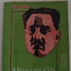 Libros antiguos: EL TEATRO MODERNO Nº 163 - MARTIERRA - POR A. HERNANDEZ CATA. Lote 182483172