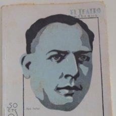 Libros antiguos: EL TEATRO MODERNO Nº 247 - LA DIVINA FICCION - POR LUIGI CHIARELLI. Lote 182483431