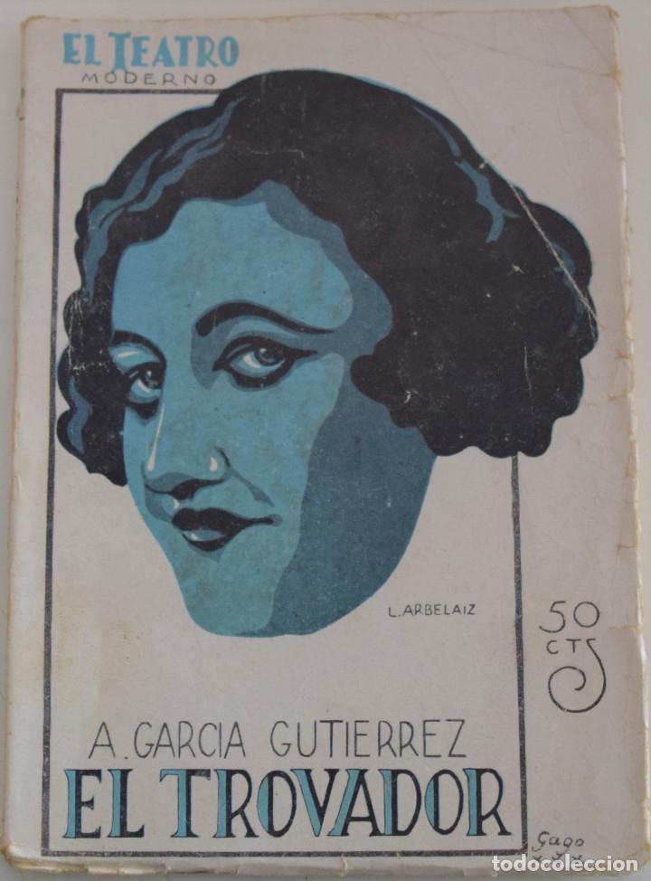 EL TEATRO MODERNO Nº 260 - EL TROVADOR - A. GARCIA GUTIERREZ (Libros antiguos (hasta 1936), raros y curiosos - Literatura - Teatro)
