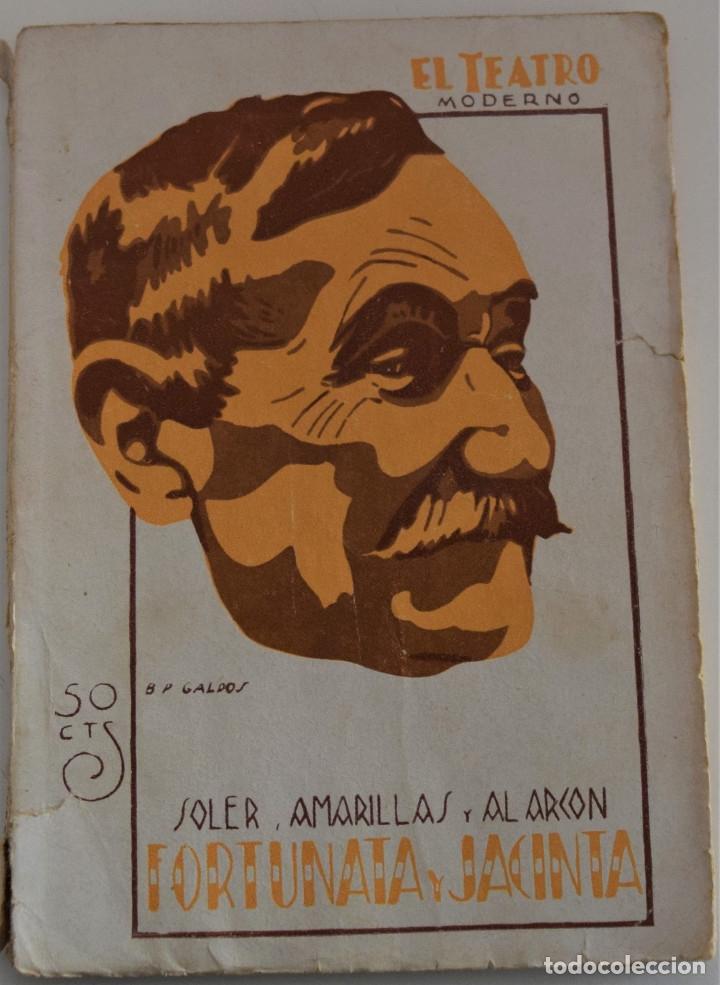 EL TEATRO MODERNO Nº 273 - FORTUNA Y JACINTA - POR SOLER, AMARILLAS Y ALARCÓN (Libros antiguos (hasta 1936), raros y curiosos - Literatura - Teatro)