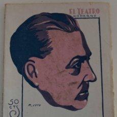 Libros antiguos: EL TEATRO MODERNO Nº 287 - HE ENCONTRADO UNA HIJA - POR LEANDRO Y JOSE M. MORIS. Lote 182572062