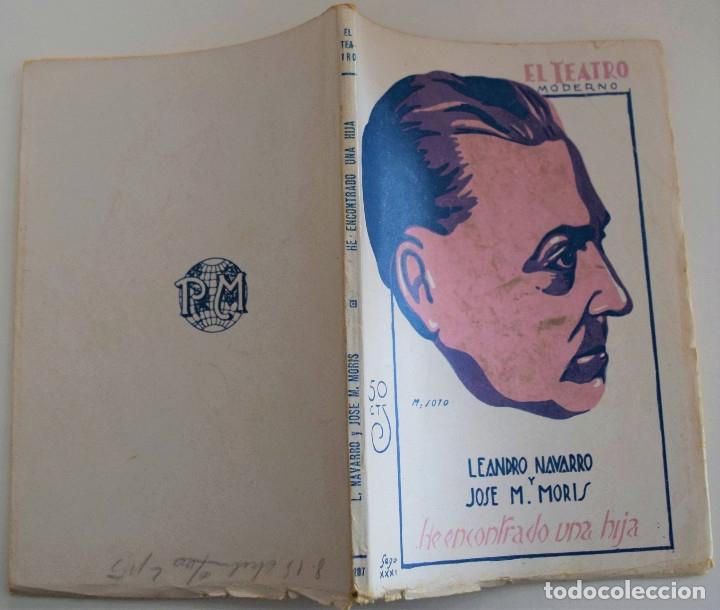 Libros antiguos: EL TEATRO MODERNO Nº 287 - HE ENCONTRADO UNA HIJA - POR LEANDRO Y JOSE M. MORIS - Foto 2 - 182572062