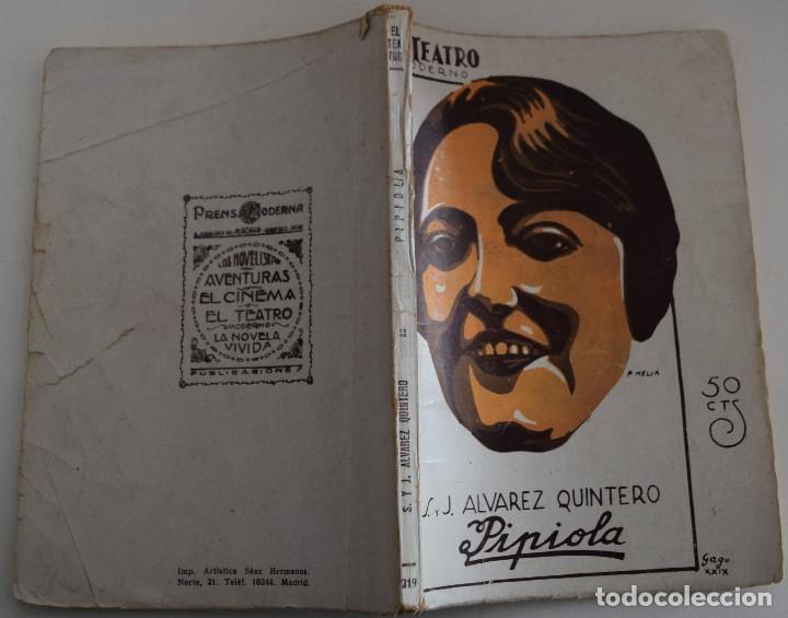 Libros antiguos: EL TEATRO MODERNO Nº 219 - PIPIOLA - SERAFIN Y JOAQUIN ALVAREZ QUINTERO - Foto 2 - 182572321