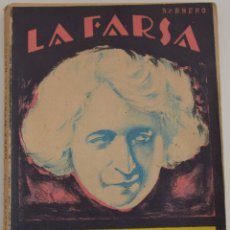 Libros antiguos: LA FARSA Nº 23 - DOÑA MARIA LA BRAVA - POR EDUARDO MARQUINA - NUMERO HOMENAJE A MARIA GUERRERO. Lote 182853177