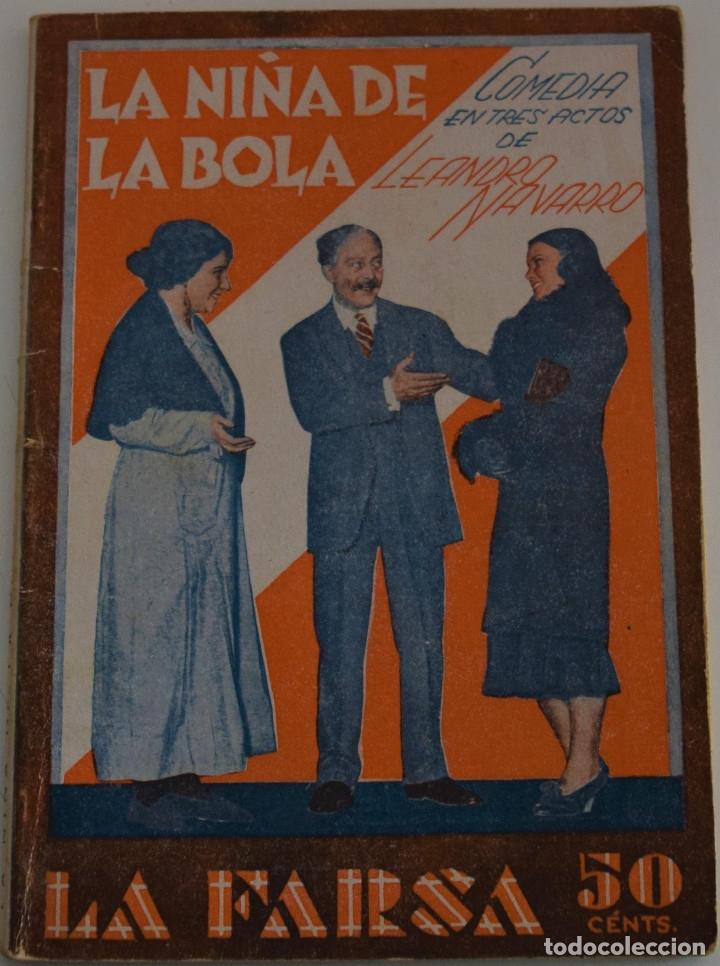 LA FARSA Nº 210 - LA NIÑA DE LA BOLA - PORLEANDRO NAVARRO (Libros antiguos (hasta 1936), raros y curiosos - Literatura - Teatro)
