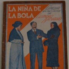 Libros antiguos: LA FARSA Nº 210 - LA NIÑA DE LA BOLA - PORLEANDRO NAVARRO. Lote 182854053