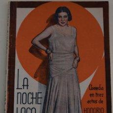 Libros antiguos: LA FARSA Nº 188 - LA NOCHE LOCA - POR HONORIO MAURA. Lote 182854871