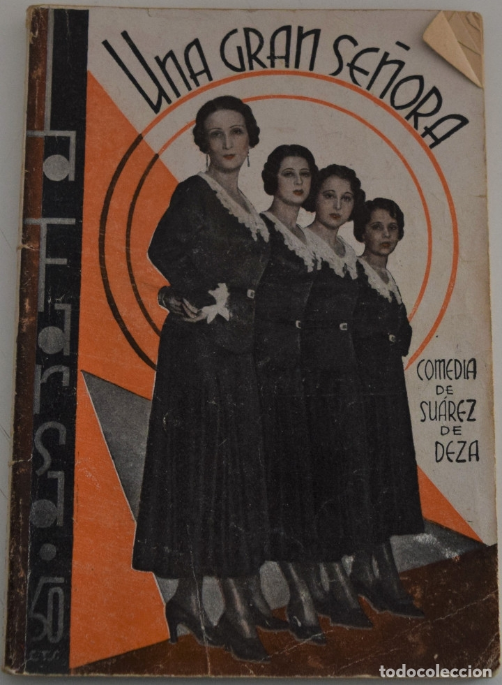 LA FARSA Nº 216 - UNA GRAN SEÑORA - POR ENRIQUE SUAREZ DE DEZA (Libros antiguos (hasta 1936), raros y curiosos - Literatura - Teatro)