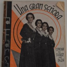 Libros antiguos: LA FARSA Nº 216 - UNA GRAN SEÑORA - POR ENRIQUE SUAREZ DE DEZA. Lote 182855100