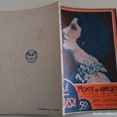 Libros antiguos: LA FARSA Nº 180 - MONTE DE ABROJOS - POR JOSÉ CASTELLÓN. Lote 182958225