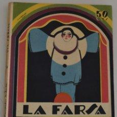 Libros antiguos: LA FARSA Nº 19 - VIA CRUCIS - POR LUIS FERNANDEZ ARDAVIN. Lote 182959077