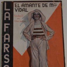 Libros antiguos: LA FARSA Nº 170 - EL AMANTE DE MADAME VIDAL - POR LUIS VERNEUIL. Lote 182959340