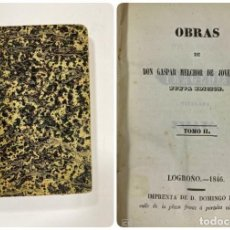 Libros antiguos: OBRAS DE GASPAR MELCHOR DE JOVELLANOS. NUEVA ED. TOMO II. LOGROÑO, 1846. PAGS:399. Lote 183376870