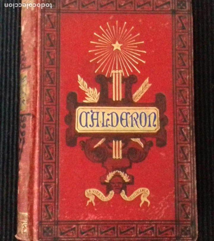 CALDERON, POR J. ALONSO DEL REAL, BARCELONA 1881 (Libros antiguos (hasta 1936), raros y curiosos - Literatura - Teatro)
