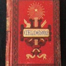 Libros antiguos: CALDERON, POR J. ALONSO DEL REAL, BARCELONA 1881. Lote 183663362
