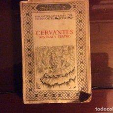 Libros antiguos: CERVANTES NOVELAS Y TEATRO MADRID 1922. Lote 184123516