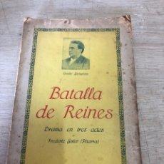 Libros antiguos: BATALLA DE REINES. Lote 184338338