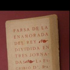Livros antigos: FARSA DE LA ENAMORADA DEL REY. DIVIDIDA EN TRES JORNADAS. RAMÓN DEL VALLE INCLÁN. Lote 184646826