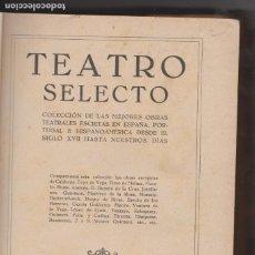Libros antiguos: TEATRO SELECTO -- COLECCIÓN ALGO -- 1929. Lote 184804096