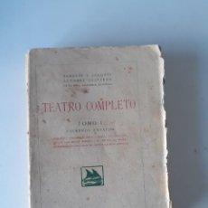 Libros antiguos: TEATRO COMPLETO. TOMO I: PRIMEROS ENSAYOS - JOAQUÍN Y SERAFÍN ÁLVAREZ QUINTERO. Lote 185900057